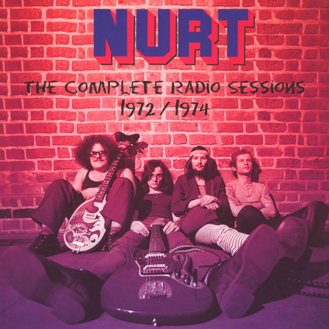 Nurt - The Complete Radio Sessions 1972 / 1974