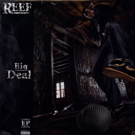 Reef The Lost Cauze - Big Deal