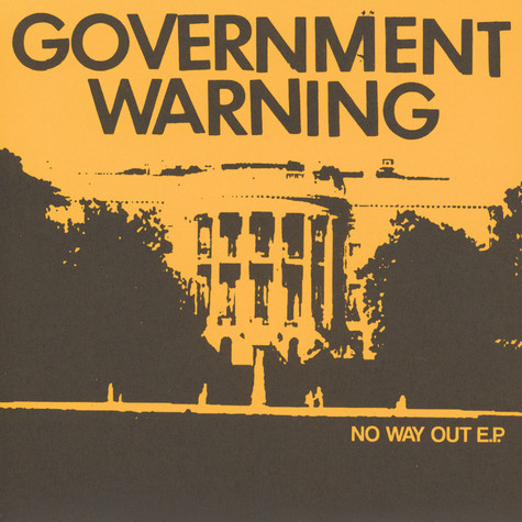 Government Warning - No Way Out