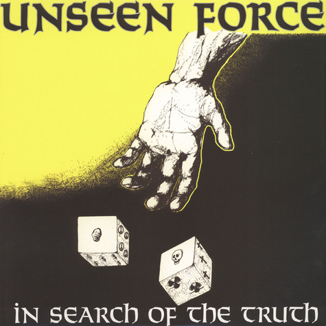 Unseen Force - In Search Of The Truth
