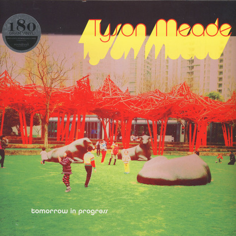 Tyson Meade - Tomorrow In Progress