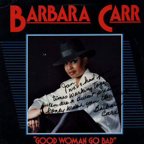 Barbara Carr - Good Woman Go Bad