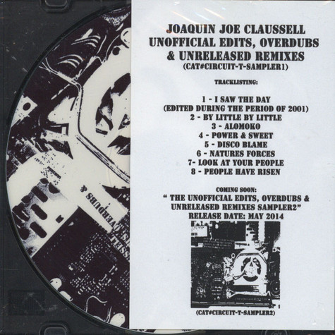 Joaquin Joe Claussell - The Unofficial Edits, Overdubs & Unreleased Remixes Sampler One