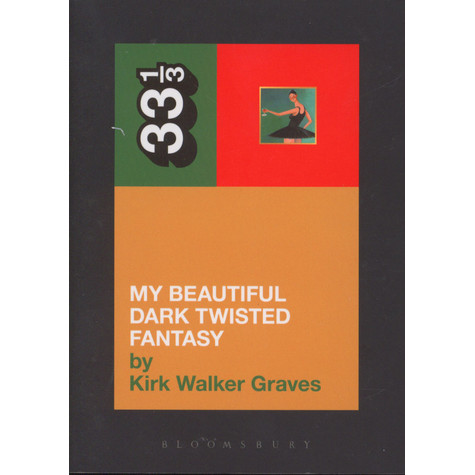 Kanye West - Beautiful Dark Twisted Fantasy by Kirk Walker Graves