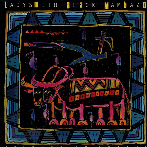 Ladysmith Black Mambazo - Journey Of Dreams