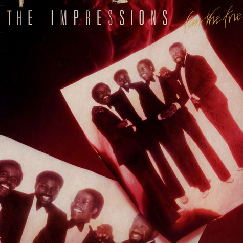 Impressions, The - Fan The Fire
