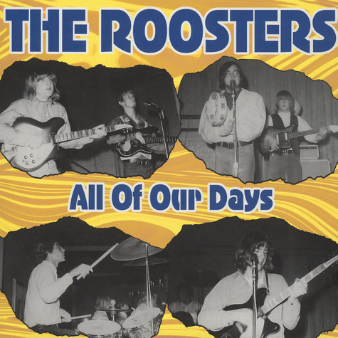 Roosters, The - All Of Our Days