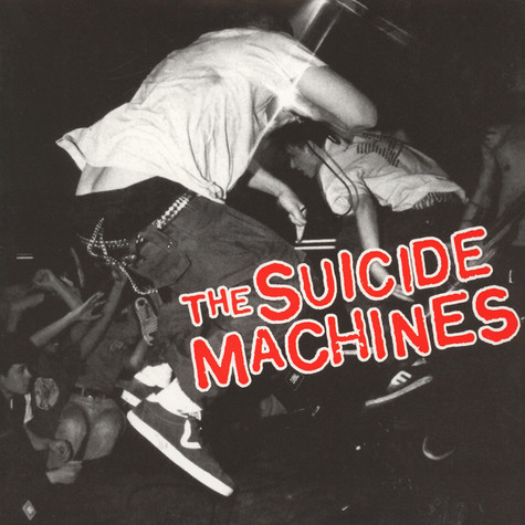 Suicide Machines, The - Destruction By Definition