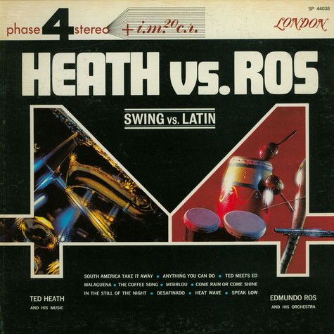 Ted Heath Vs. Edmundo Ros - Swing Vs. Latin