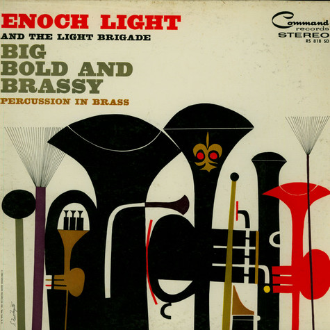 Enoch Light And The Light Brigade - Big Bold And Brassy Percussion In Brass