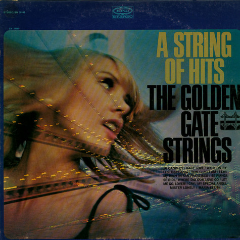 Golden Gate Strings, The - A String Of Hits