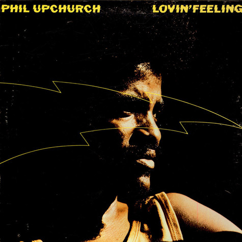 Phil Upchurch - Lovin' Feeling