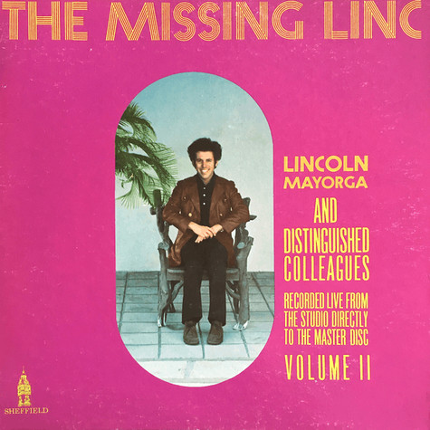 Lincoln Mayorga - The Missing Linc (Volume II)
