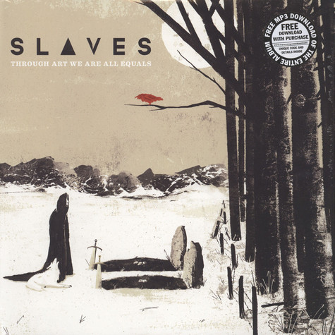 Slaves - Through Art We Are All Equals