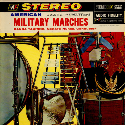 Banda Taurina, The - American Military Marches A Study In High Fidelity Sound