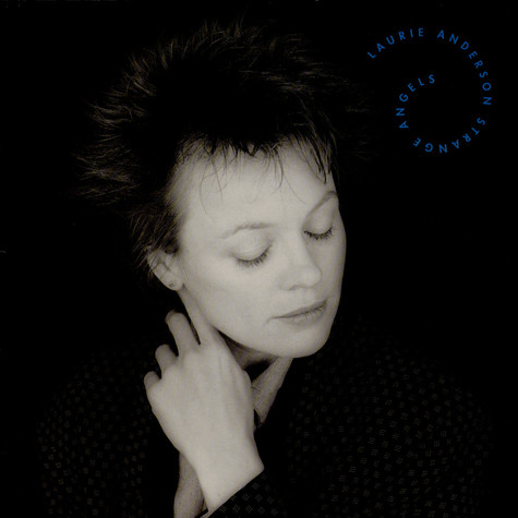 Laurie Anderson - Strange Angels
