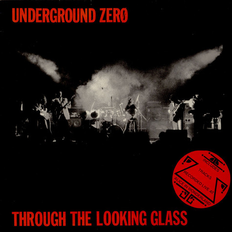 Underground Zero - Through The Looking Glass