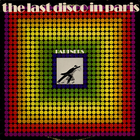Partners - The Last Disco In Paris