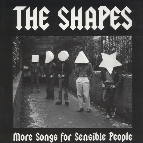 Shapes, The - More Songs For Sensible People