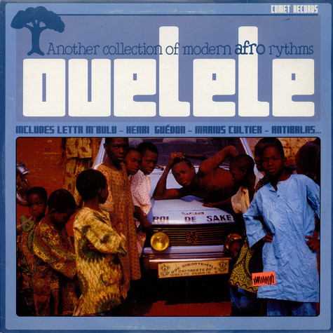 V.A. - Ouelele - Another Collection Of Modern Afro Rhythms