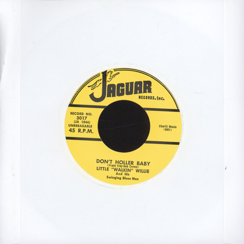 Little Walkin' Willie - Don't Holler Baby /  Gotta Gotta Get Cha