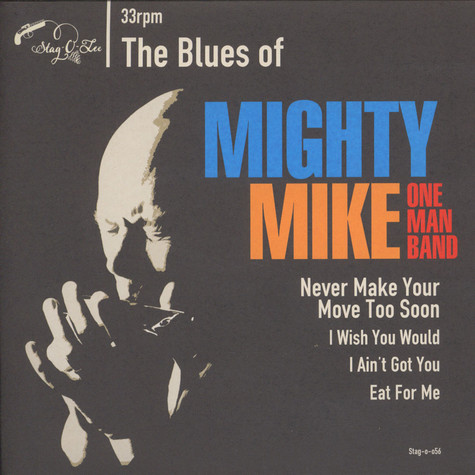Mighty Mike One Man Band - The Blues Of