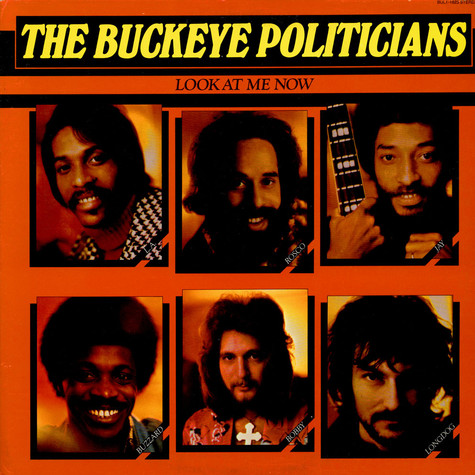 Buckeye Politicians - Look At Me Now
