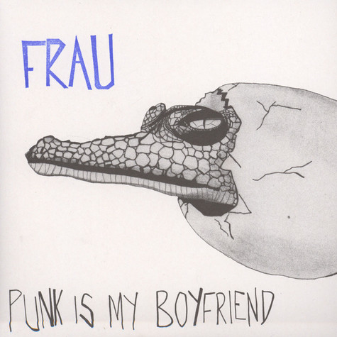 Frau - Punk Is My Boyfriend