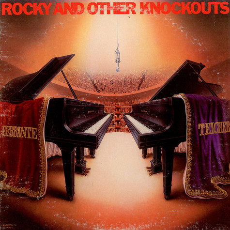 Ferrante & Teicher - Rocky And Other Knockouts