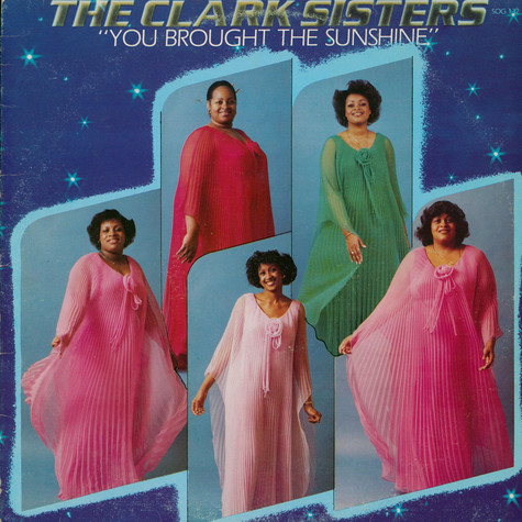 Clark Sisters, The - You Brought The Sunshine