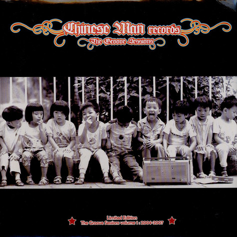 Chinese Man - The Groove Sessions Volume 1 : 2004-2007