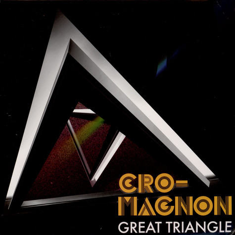 Cro-Magnon - Great Triangle