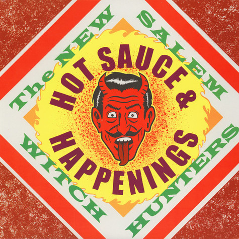 New Salem Witch Hunters - Hot Sauce And Happenings