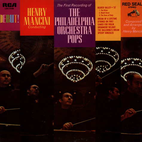 Henry Mancini Conducting The First Recording Of Philadelphia Orchestra, The - Debut! - Henry Mancini Conducting The First Recording Of The Philadelphia Orchestra Pops