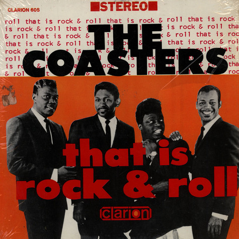 Coasters, The - That Is Rock & Roll