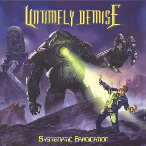 Untimely Demise - Systematic Edradication