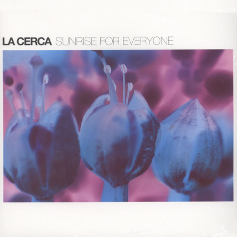La Cerca - Sunrise For Everyone