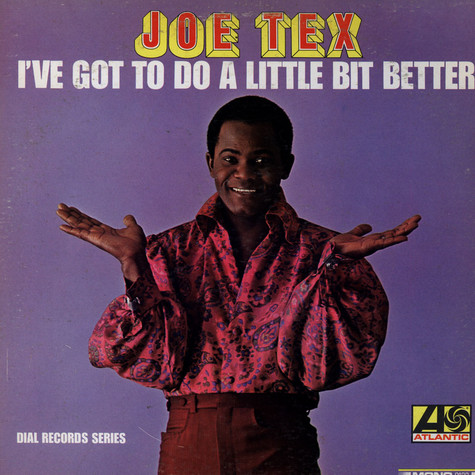 Joe Tex - I've Got To Do A Little Bit Better