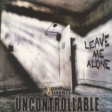 Nick Oliveri's Uncontrollable - Leave Me Alone Colored Vinyl Edition