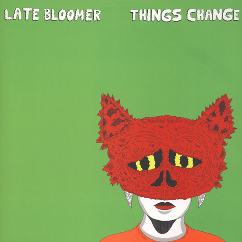 Late Bloomer - Things Change