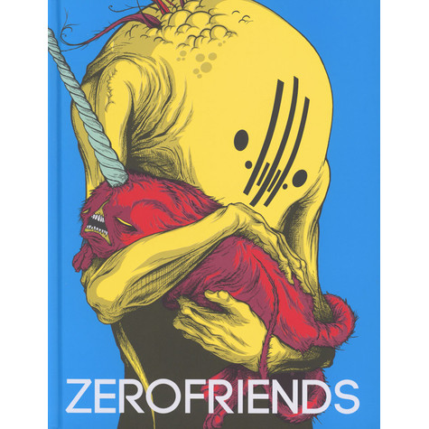 Zerofriends Collective - Zerofriends - A Collection Of Art And Madness