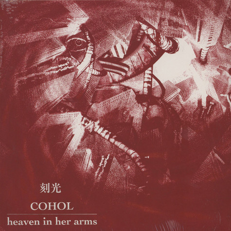 Heaven In Her Arms / Cohol - Heaven In Her Arms / Cohol