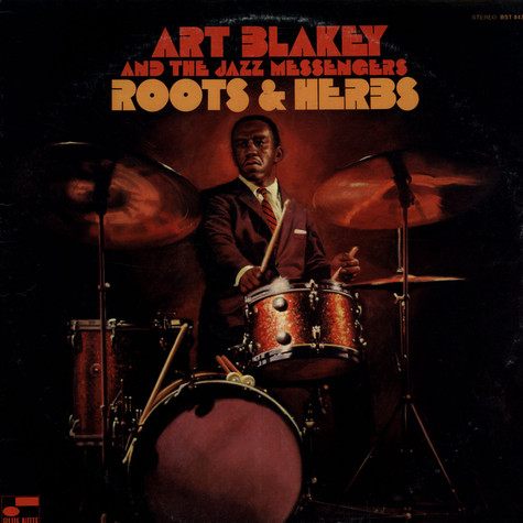 Art Blakey & The Jazz Messengers - Roots & Herbs