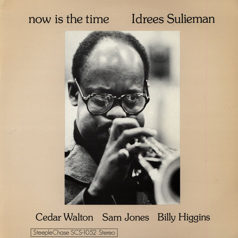 Idrees Sulieman - Now Is The Time