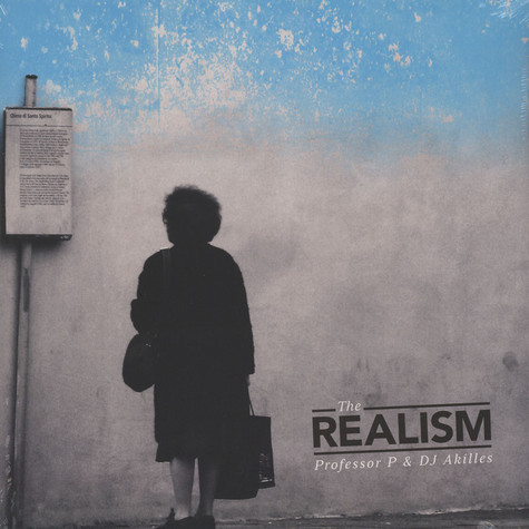 Professor P & DJ Akilles - The Realism