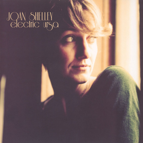 Joan Shelley - Electric Ursa