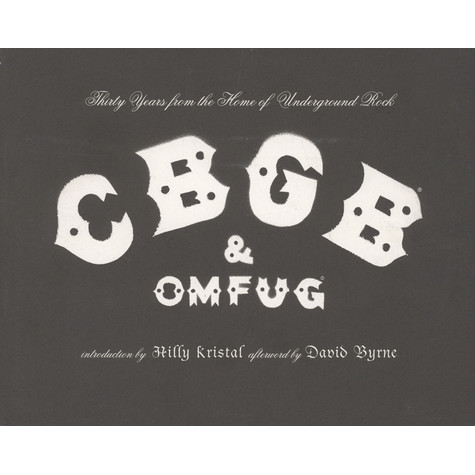 Hilly Kristal - CBGB & OMFUG - Thirty Years From The Home Of Underground Rock