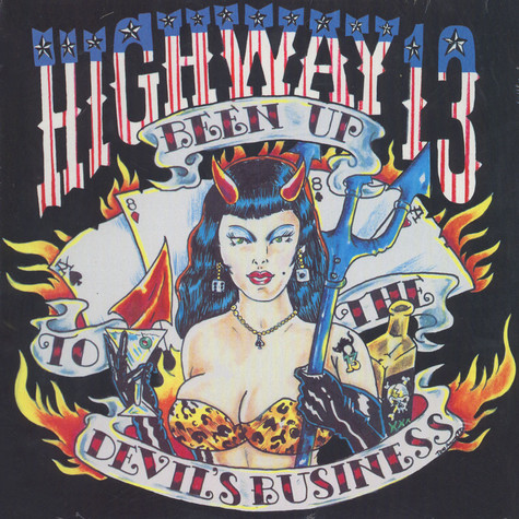 Highway 13 - Been Up To The Devil's Business