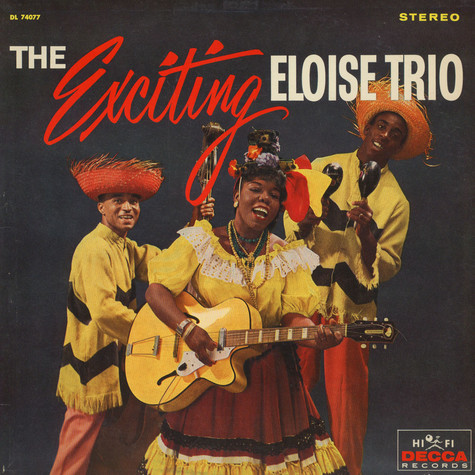 Eloise Trio, The - The Exciting Eloise Trio