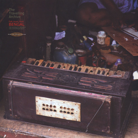 V.A. - Travelling Archive - Folk Music From Bengal